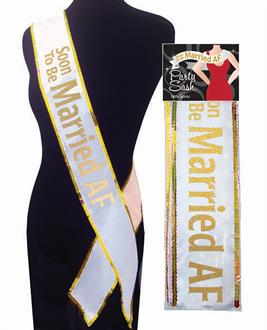 Soon to be Married AF Bachelorette Sash